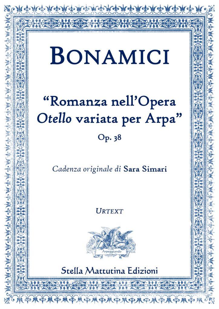 Ferdinando Bonamici (1827-1905) Romanza nell'Opera Otello variata per Arpa, Op. 38