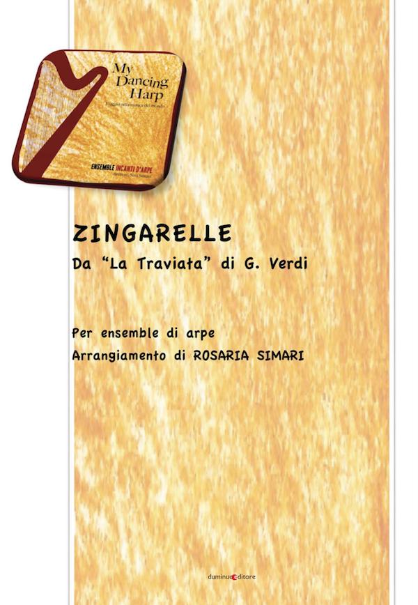 "Giuseppe Verdi (1813-1901) ""Siam le zingarelle"" (La Traviata) for harps ensemble"