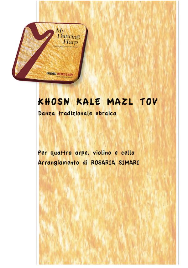 Khosn kale mazl tov (per quattro arpe, violino e violoncello)