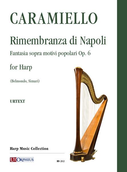 Rimembranza di Napoli. Fantasia sopra motivi popolari Op. 6 for Harp